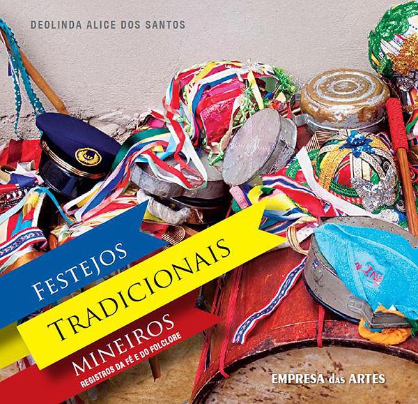 Lucca Cultura e Tecnologiam - livro Festejos Tradicionais Mineiros