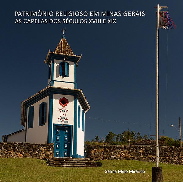 Lucca Cultura e Tecnologia - livro Patrimônio Religioso Minas Gerais